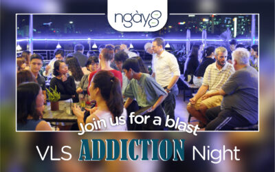 Networking Event: Ngày 8 | Addictions