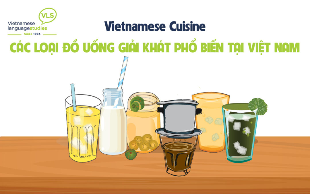 Vietnamese Culture: Popular Drinks in Vietnam