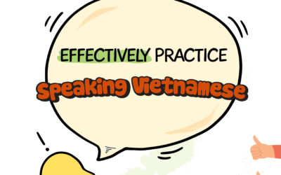 Steps to effectively practice speaking Vietnamese vocabulary