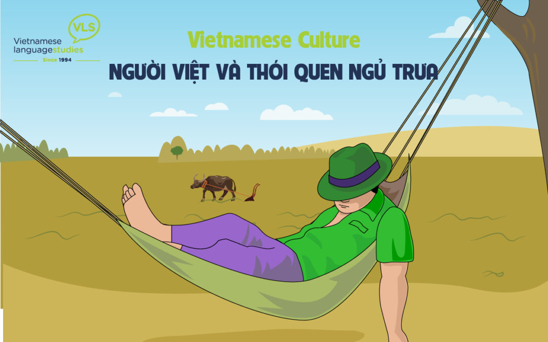 Vietnamese Culture: Vietnamese people and the lunch-time nap